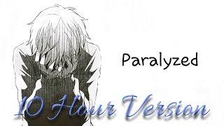 Nightcore   Paralyzed   10 Hour Version