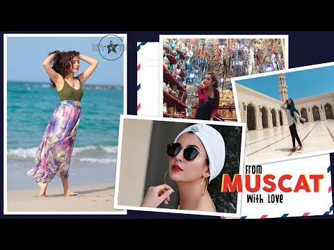 From Muscat with Love ❤️ | Barkha Singh