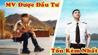 6 MV Được Đầu Tư Khủng Nhất, Tốn Kém Nhất ShowBiz Việt Nam