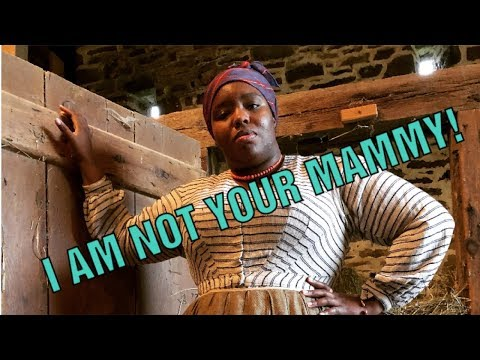 NOTYOURMOMMASHISTORY: Sexual Harassment of Black Historical Interpreters