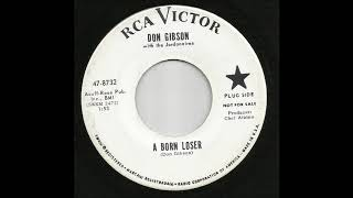 Don Gibson - A Born Loser