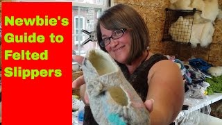 Newbies Guide To Felted Slippers: The Absolute Beginner Tutorial #37