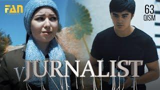 Журналист Сериали - 63 қисм | Jurnalist Seriali - 63 qism
