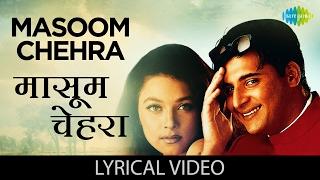 Masoom Chehra with Lyrics   मासूम   - YouTube