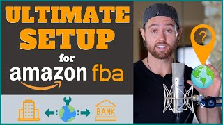 How to Sell on Amazon if You Live Outside the USA - Best Company Setup for Amazon FBA