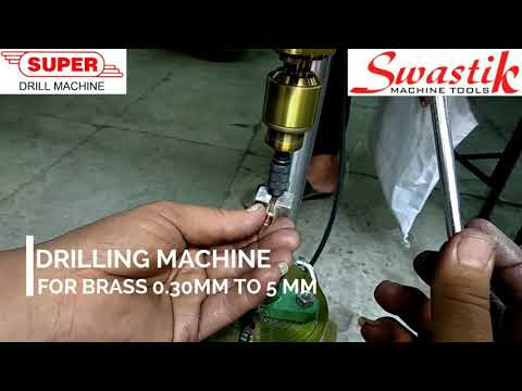 Drilling machine for 0.30mm to 5 mm in brass