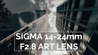 Sigma 14-24mm f2.8 DG DN Art Lens Review | Incredible Wide Angle Zoom Lens
