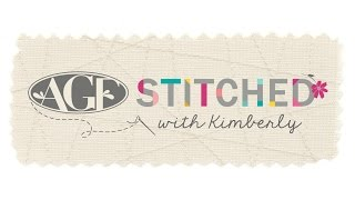 Introducing AGF Stitched with Kimberly - Fat Quarter Shop