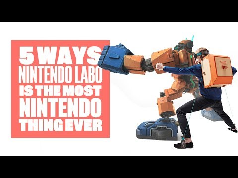 5 Ways Nintendo Labo is The Most Nintendo Thing Ever
