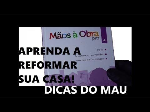 MÃOS A OBRA PRO 4