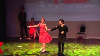 Lindy Hop: The room without a roof | Hong Kong Swings | TEDxWanChaiWomen | Kholo.pk