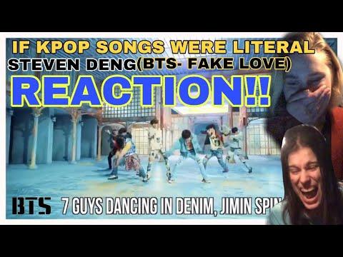 IF KPOP SONGS WERE LITERAL by STEVEN DENG (REACTION!!)