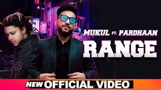 Range (Official Video) | Mukul feat Pardhaan | Rox A | Latest Punjabi Songs 2019 | Speed Records