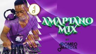 AMAPIANO MIX   12 JULY 2019   ROMEO MAKOTA