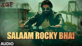 SALAAM ROCKY BHAI Full Audio | KGF Chapter 1 | Yash, Srinidhi Shetty | Prashanth Neel