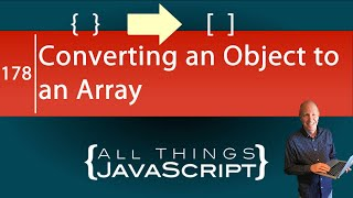 JavaScript Tip: Converting an Object to an Array