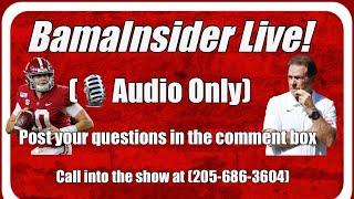BamaInsider Live : Talking Alabama Football With Your Host Kyle Henderson