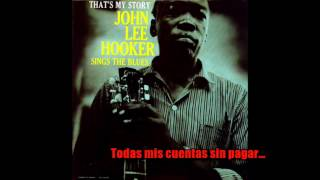 Money (That's What I Want) –  John Lee Hooker (Subtitulada Inglés/Español)