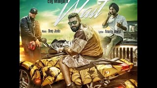 Wait  Elly Mangat Ft Amantej Hundal  Deep Jandu  Official Video 2016