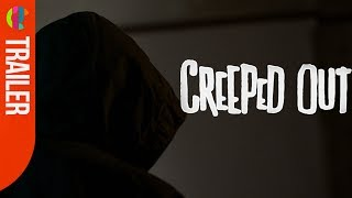 Creeped Out | Season 1 - Trailer #1