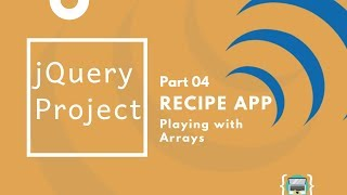 Jquery Project - Tutorial #04 - Playing with Arrays