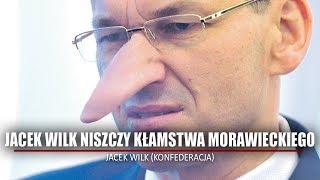 Jacek Wilk niszczy kłamstwa Morawieckiego! Konfederacja to rosyjska agentura? [NA ŻYWO]