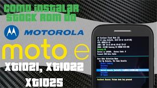 Moto E: [Não Liga]Corrigir problema de boot loop/Instalar
