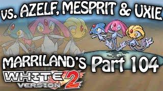 Uxie  - (Pokémon) - Pokemon White 2, Part 104: Azelf, Mesprit & Uxie