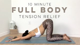 10 Minute Yoga Full Body Stretch for Tension Relief