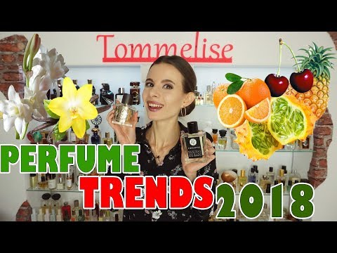 PERFUME TRENDS OF 2018 | Tommelise
