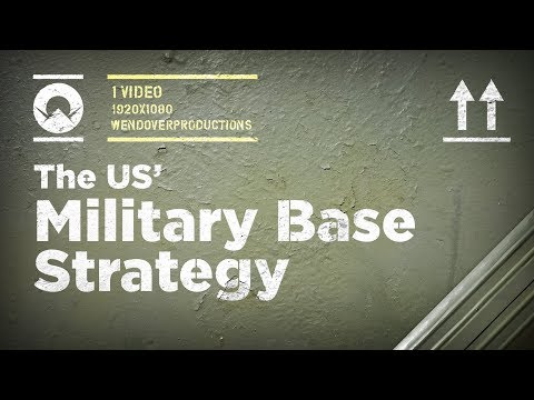 The US' Overseas Military Base Strategy
