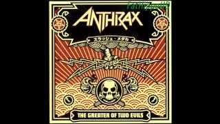 Belly Of The Beast - Anthrax (The Greater Of Two Evils)