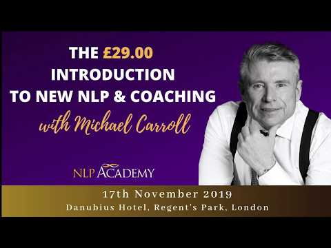 An Introduction to New NLP and Coaching, Central London - 17 November 2019