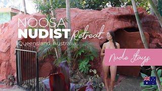 Nude Stays: Noosa Nudist Retreat (a sensual nudist retreat)