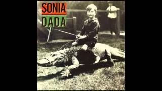 Sonia Dada - You Don't Treat Me No Good