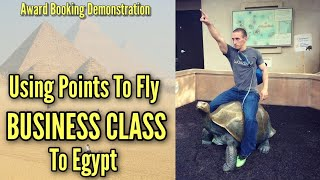 Fly BUSINESS CLASS To Egypt For Less Than $100 | Award Booking Demonstration
