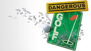 Clip of Dangerous Golf
