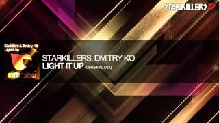 Starkillers, Dmitry Ko - Light It up (Original Mix)