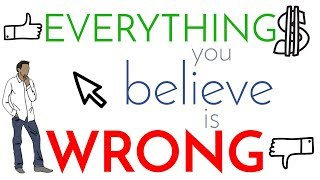 4 Steps to Critical Thinking | Everything You Believe is WRONG