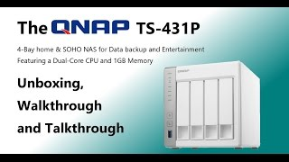 The QNAP TS-431p Cost Effective 4-Bay NAS Unboxing and Walkthrough