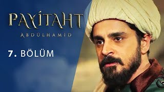 Payitaht Abdulhamid episode 7 with English subtitles Full HD