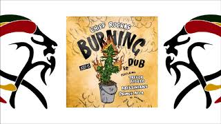 "Chief Rockas & Trevor Byfield  - Burning Bush DUB (EP 2018 ""Burning Dub"" By JUST-IS Records )"