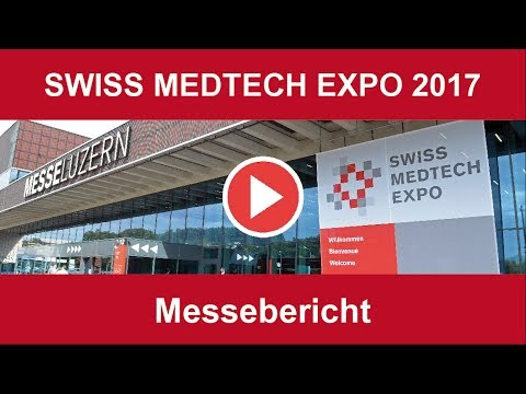 Videonews Swiss Medtech Expo Luzern 2017