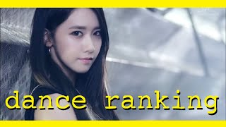 Girls' Generation Dance Ranking (ranked by a dancer)