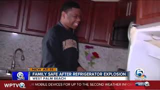 Refrigerator explodes inside family home in West Palm Beach