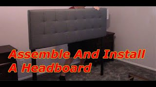 Assemble And Install A Upholstered Headboard To A Metal Frame