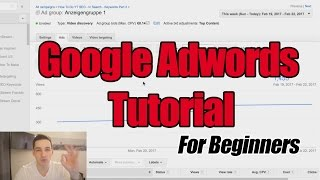 How To Use Google Adwords - Google Adwords Tutorial For Beginners