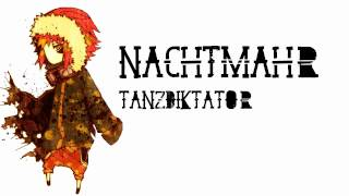 Nachtmahr- Tanzdiktator (Lyric Annotations and in Description) (High Quality Mp3)