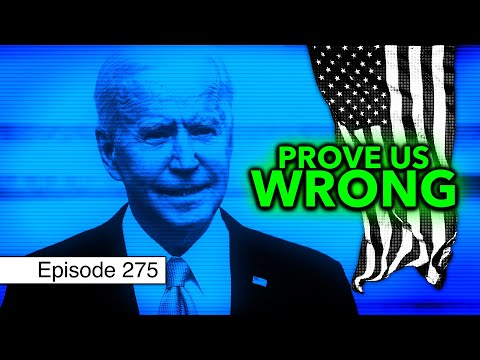 The Biden Era Begins | Episode 275 (January 29, 2021)