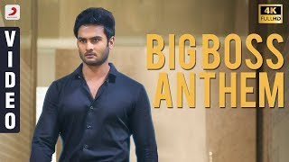 Nannu Dochukunduvate - Big Boss Anthem Video (Telugu) | Sudheer Babu | B. Ajaneesh Loknath, RS Naidu